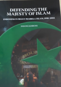 Book Cover: Defending the Majesty of Islam: Indonesia's front Pembela Islam, 1998-2003