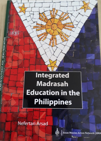 Book Cover: Integrated Madrasah Education in the Philippines