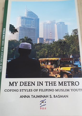 Book Cover: My Deen in the Metro : Coping Styles of Filipino Muslim Youth